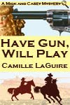 Have Gun Will Play cover